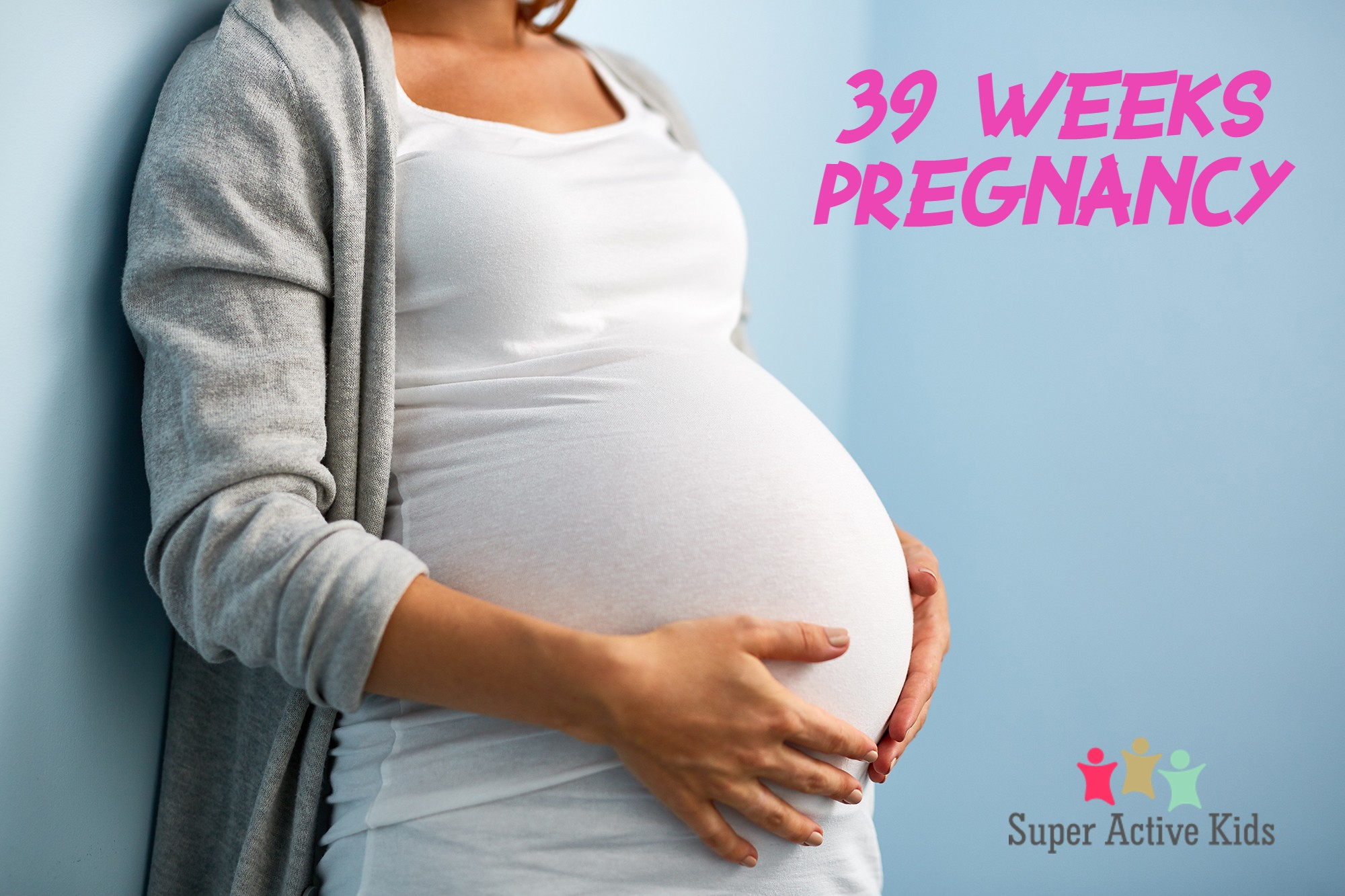 39 Weeks Pregnancy