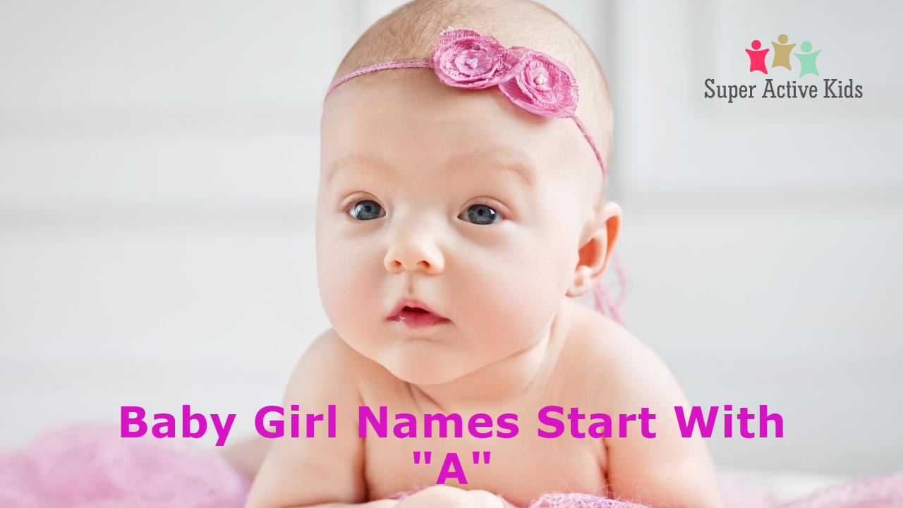 Baby Girl Name Start With A