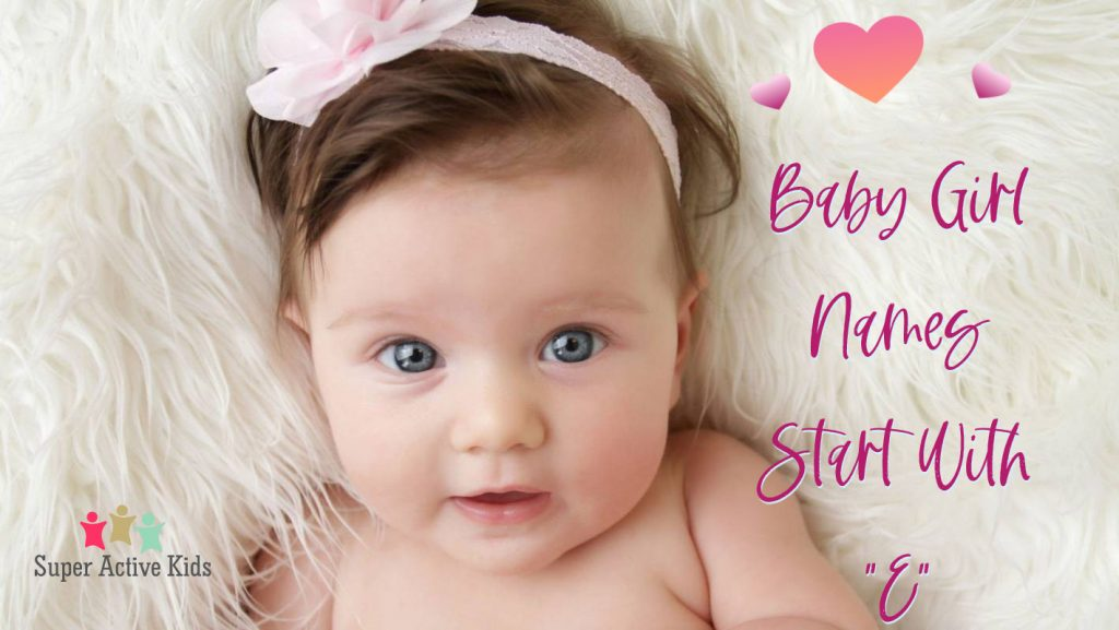 Baby Girls Name Start With E