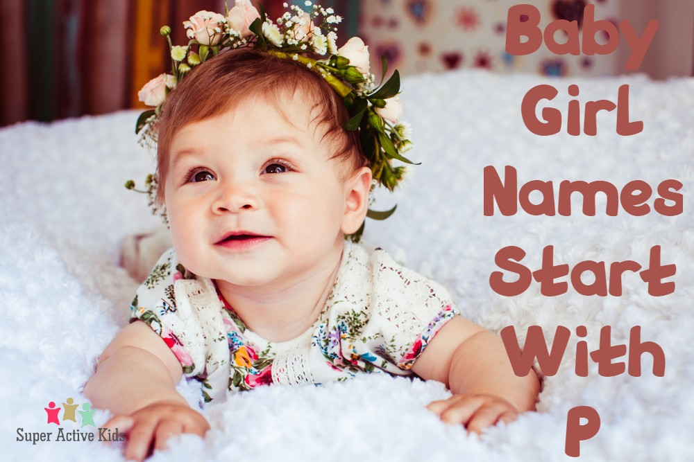Baby Girl Name Start With P
