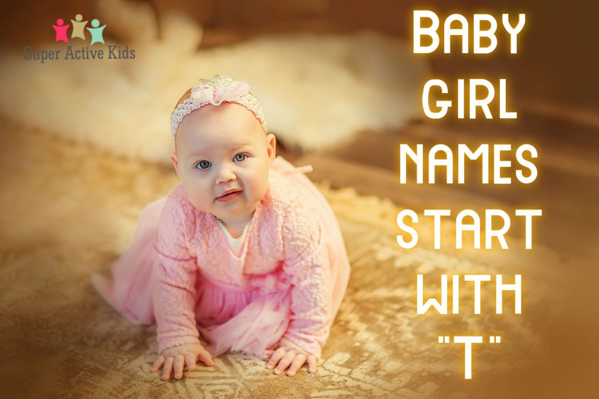 Baby Girl Names Start With T